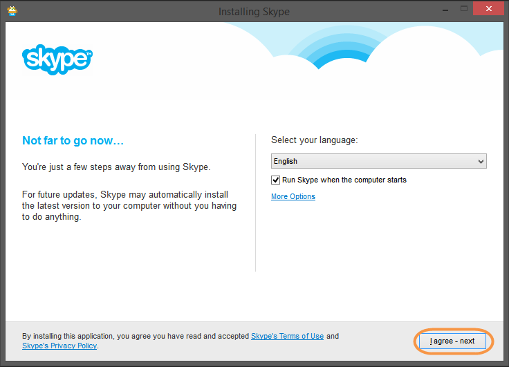 The I agree - next button in the Skype installation window.